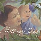 Mother's song : a lullaby