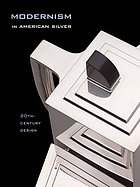 Modernism in American silver : 20th-century design