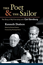 The poet and the sailor : the story of my friendship with Carl Sandburg
