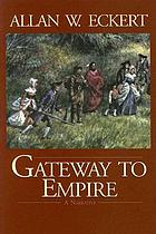 Gateway to empire