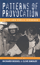 Patterns of provocation : police and public disorder