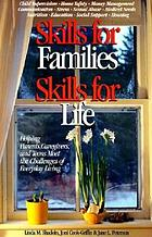 Skills for families, skills for life : helping parents, caregivers, and teens meet the challenges of everyday life