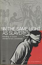 "In the same light as slavery"" : building a global antiterrorist consensus"