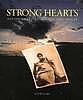 Strong hearts : native American visions and voices