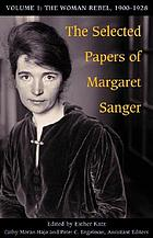 The selected papers of Margaret SangerThe selected papers of Margaret SangerThe selected papers of Margaret SangerThe selected papers of Margaret Sanger