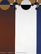 Gabriel Orozco : [accompany the Serpentine Gallery Exhibition Gabriel Orozco, 1 July - 30 August 2004]