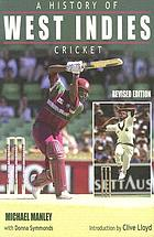 A history of West Indies cricket