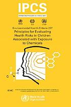 Principles for evaluating health risks in children associated with exposure to chemicals