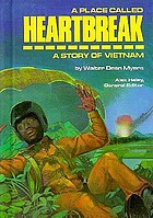 A place called heartbreak : a story of Vietnam