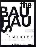 The Bauhaus and America : first contacts, 1919-1936