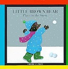 Little Brown Bear plays in the snow