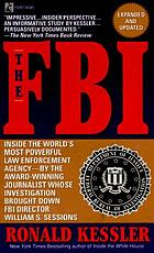 The FBI : inside the world's most powerful law enforcement agency