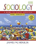 Sociology : a down-to-earth approach : core concepts