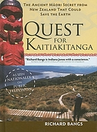 The quest for Kaitiakitanga : the ancient Māori secret from New Zealand that could save the earth