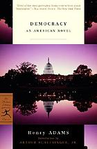 Democracy : an American novel