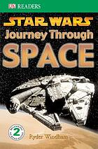Star wars, journey through space