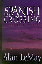 Spanish Crossing : western stories