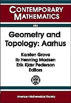Geometry and topology, Aarhus : conference on geometry and topology, August 10-16, 1998, Aarhus University, Aarhus, Denmark