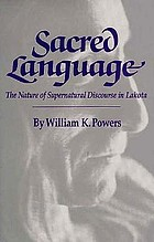 Sacred language : the nature of supernatural discourse in Lakota