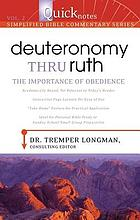 Deuteronomy thru Ruth : the importance of obedience