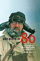 War north of 80 : the last German Arctic weather station of World War II