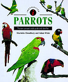 Identifying parrots : the new compact study guide and identifier Parrots : the new compact study guide and identifer