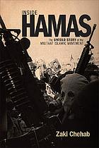 Inside Hamas : the untold story of the militant Islamic movement