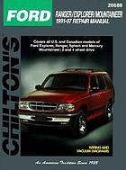 Chilton's Ford Ranger/Explorer/Mountaineer 1991-97 repair manual