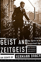 Geist and Zeitgeist : the spirit in an unspiritual age : six essays