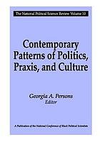 Contemporary patterns of politics, praxis, and culture