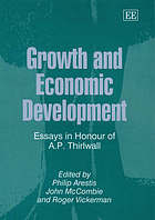 Growth and economic development : essays in honour of A.P. Thirlwall