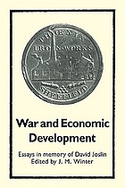 War and economic development : essays in memory of David Joslin