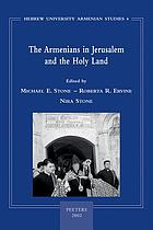 The Armenians in Jerusalem and the Holy Land