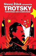 Terrorism and communism; a reply to Karl Kautsky