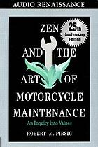Zen and the art of motorcycle maintenance an inquiry into values