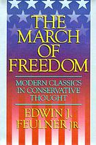 The march of freedom : modern classics in conservative thought