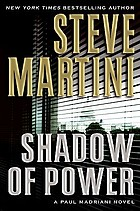 Shadow of power : a Paul Madriani novel
