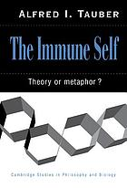 The immune self : theory or metaphor?