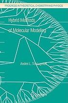 Hybrid methods of molecular modeling