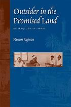Outsider in the promised land : an Iraqi Jew in Israel