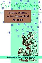 Clues, myths, and the historical method