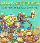 Ananse's feast : an Ashanti tale