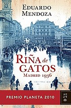 Riña de gatos : Madrid 1936