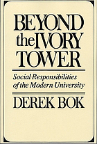 Beyond the ivory tower : social responsibilities of the modern university