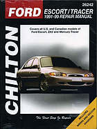 Chilton's Ford Escort/Tracer, 1991-99 repair manual