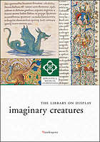 Imaginary creatures : the library on display
