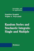 Random series and stochastic integrals : single and multiple