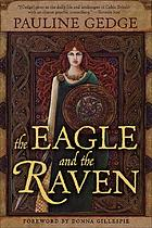 The eagle and the raven : a novel