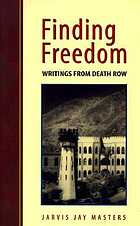 Finding freedom : writings from death row