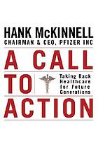 A call to action : taking back healthcare for future generations